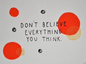 dont_believe_everything_you_think_1