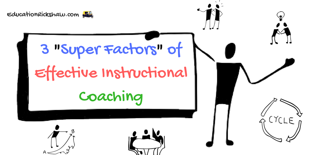 3 Super Factors Of Effective Instructional Coaching Education